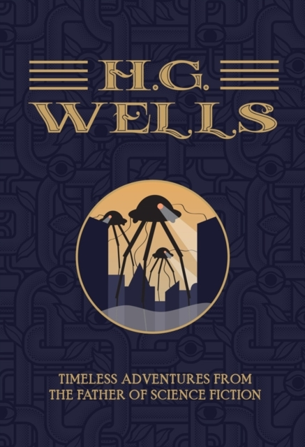 H.G. Wells: The Collection