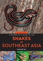 A Naturalist's Guide to the Snakes of So