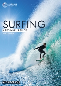 Surfing - A Beginner's Guide 3rd Edition