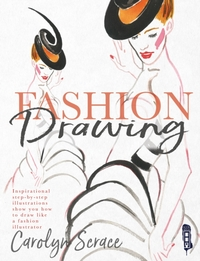 Fashion Drawing: Inspirational Step-by-S