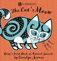 The Cat's Meow: Baby's First Book of Ani