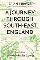 A Journey Through South-East England