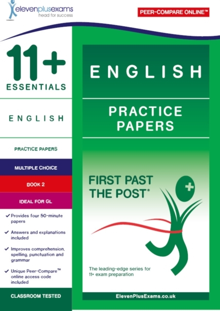 11+ ESSENTIALS ENGLISH: PRACTICE PAPERS