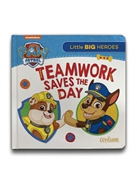 Paw Patrol - Teamwork Saves the Day