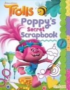 Trolls Handbook: Poppy's Secret Scrap Bo