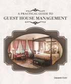 Practical Guide to Guest House Managemen