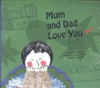 Mum and Dad Love You