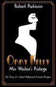 Orry Kelly; Miss Weston's Protege