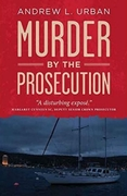 Murder by the Prosecution