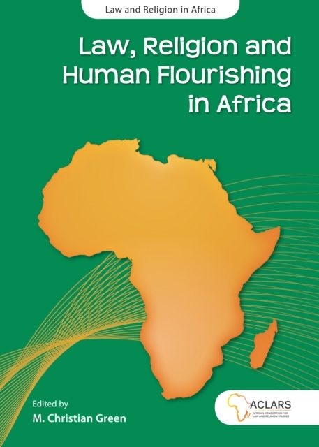 Law, Religion and Human Flourishing in A