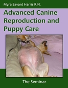 Advanced Canine Reproduction and Puppy C