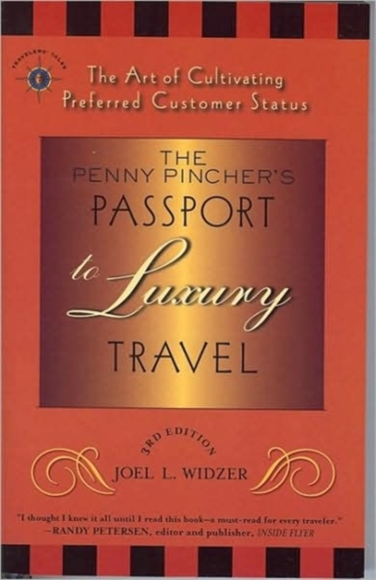 The Penny Pincher's Passport to Luxury T