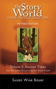 The Story of the World: History for the