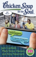 Chicken Soup for the Soul: Just for Teen