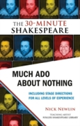 Much Ado About Nothing: The 30-Minute Sh