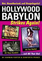 Hollywood Babylon Strikes Again