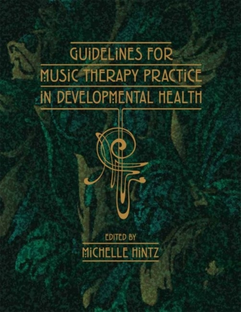 Guidelines for Music Therapy Practice in