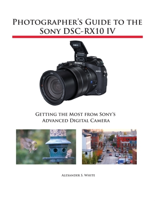Photographer's Guide to the Sony DSC-RX1