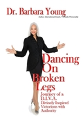 Dancing on Broken Legs