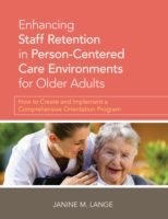 Enhancing Staff Retention in Person-Cent