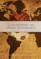 Case Studies in Sport Diplomacy