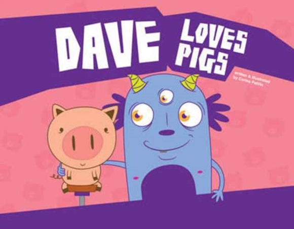 Dave Loves Pigs
