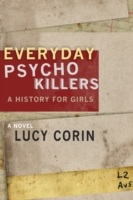Everyday Psychokillers: A History for Gi