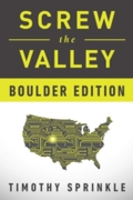 Screw the Valley: Boulder Edition