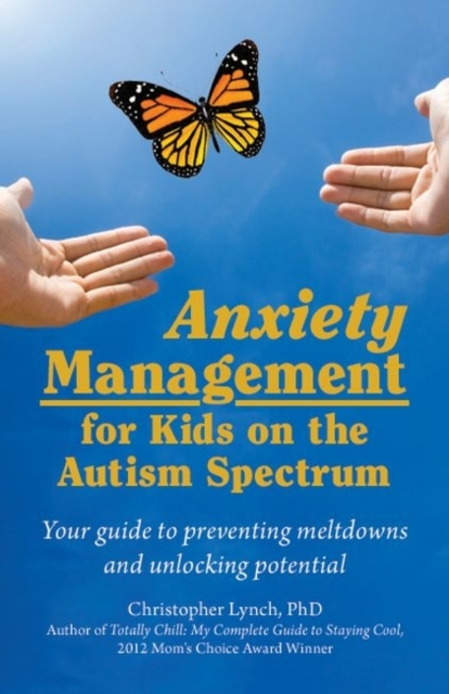 Anxiety Management for Kids on the Autis