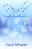 Pearls from the Mind Awake