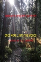Once More into the Woods
