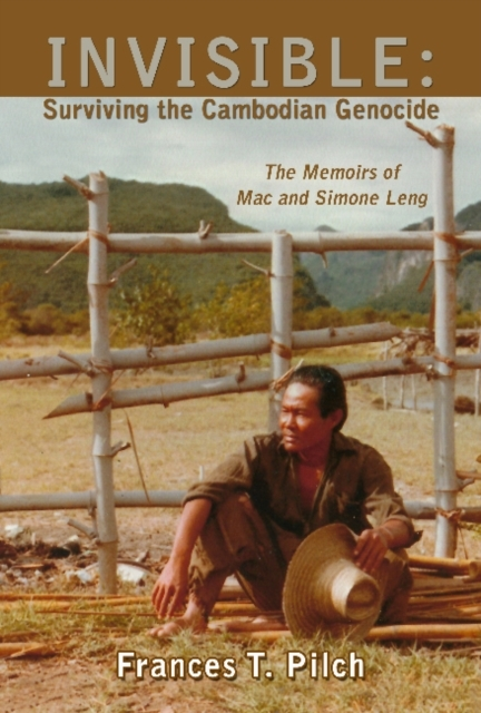 INVISIBLE: Surviving the Cambodian Genoc