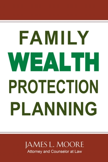 Family Wealth Protection Planning