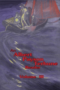 Albert Payson Terhune Reader Vol. III