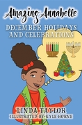 Amazing Annabelle-December Holidays and