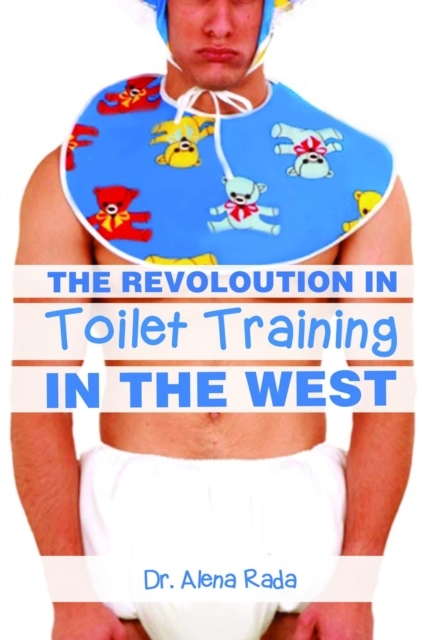 Revolution of Toilet Training in the Wes