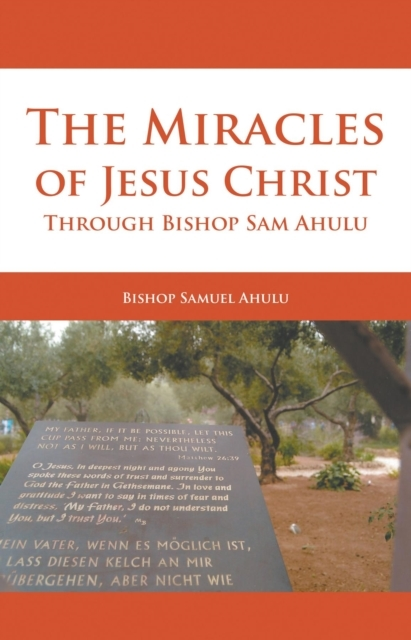Miracles of Jesus Christ Through Bishop