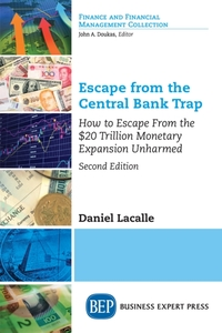 Escape from the Central Bank Trap, Secon