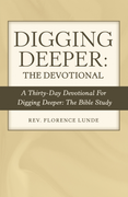 Digging Deeper: the Devotional