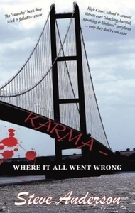 Karma - Where It All Went Wrong