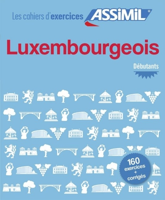 Cahier d'exercices Luxembourgeois - debu