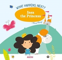 What Happens Next?: Ines the Princess
