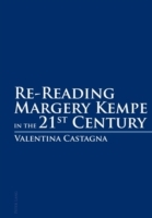 Re-Reading Margery Kempe in the 21 st  C