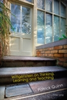 Wittgenstein on Thinking, Learning and T