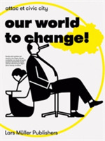 Our World to Change!