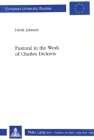 Pastoral in the Work of Charles Dickens