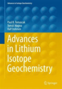 Advances in Lithium Isotope Geochemistry