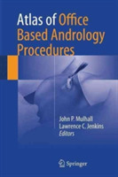Atlas of Office Based Andrology Procedur