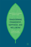 Transforming Engagement, Happiness and W