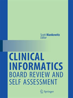 Clinical Informatics Board Review and Se